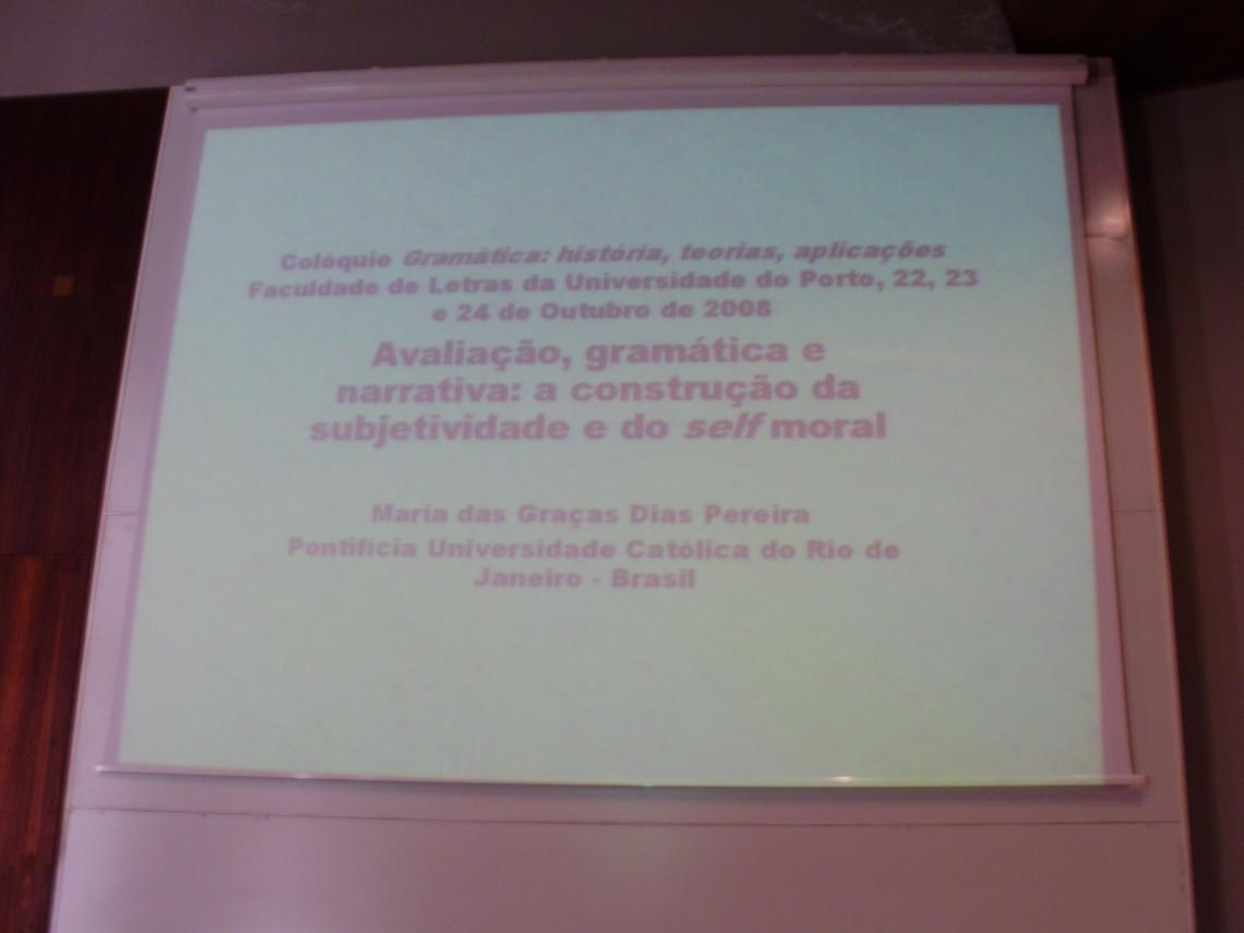 Apresentação da Profa. Graça no Colóquio de Gramática da Faculdade de Letras do Porto